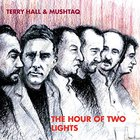 Terry Hall - Hour of Two Lights