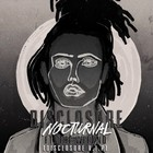 Disclosure - Nocturnal (Disclosure V.I.P.) (CDS)
