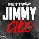 Fetty Wap - Jimmy Choo (CDS)