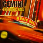 Gemini - The Music Hall