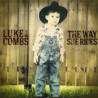 Luke Combs - The Way She Rides (EP)