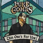 Luke Combs - This One's For You (EP)