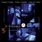 Stanley Clarke - D-Stringz (Feat. Bireli Lagrene & Jean-Luc Ponty)