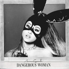 Ariana Grande - Dangerous Woman (CDS)