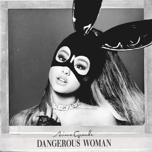 Dangerous Woman (CDS)