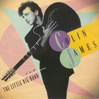 Colin James - And The Little Big Band I