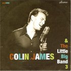 Colin James - And The Little Big Band III