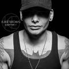 Kane Brown - Chapter 1 (EP)