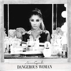 Ariana Grande - Dangerous Woman (Japanese Special Price Edition)