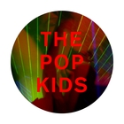 The Pop Kids (Remixes) (Digital Bundle #5)