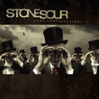 Stone Sour - Come What (Ever) May (Special Edition)