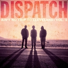 Dispatch - Ain't No Trip To Cleveland Vol. 1 (Live) CD1