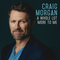 Craig Morgan - A Whole Lot More To Me