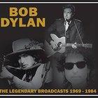 Bob Dylan - Legendary Broadcasts: 1969-1984
