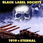 Black Label Society - 1919: Eternal