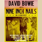 Nine Inch Nails & David Bowie - In Concert (Maryland Heights, MO) CD1