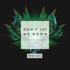 The Chainsmokers - Don't Let Me Down (Remixes)