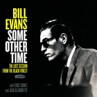 Bill Evans - Some Other Time: The Lost Session From The Black Forest CD1