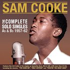 Sam Cooke - Complete Solo Singles As & Bs 1957-62