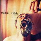 Cane Hill - Smile