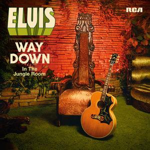 Elvis Presley - Way Down In The Jungle Room CD1