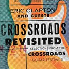 Eric Clapton & Guests - Crossroads Revisited CD1