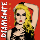 Diamante - Dirty Blonde (EP)
