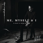 G-Eazy - Me, Myself & I (Feat. BeBe Rexha) (CDS)