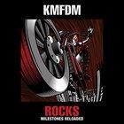 KMFDM - Rocks - Milestones Reloaded