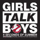 "Girls Talk Boys (From ""Ghostbusters"" Original Motion Picture Soundtrack) (CDS)"