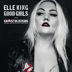 Good Girls (From The 'ghostbusters' Original Motion Picture Soundtrack) (CDS)