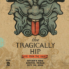 The Tragically Hip - Live From The Vault : Volume 2 CD1