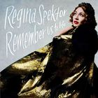 Regina Spektor - Remember Us To Life (Deluxe Edition)