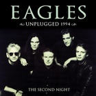 Eagles - Unplugged 1994: The Second Night CD2