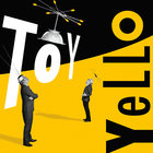 Yello - Toy: Deluxe