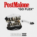 Post Malone - Go Flex (CDS)