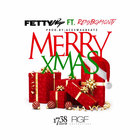 Fetty Wap - Merry Xmas (CDS)