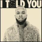 Tory Lanez - I Told You (iTunes Version)