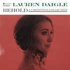 Lauren Daigle - Behold - A Christmas Collection