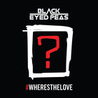 #WHERESTHELOVE (Feat. A$ap Rocky, DJ Khaled, Justin Timberlake, Ty Dolla $ign ‎& Others) (CDS)