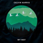 Calvin Harris - My Way (CDS)