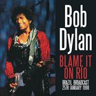 Bob Dylan - Blame It On Rio