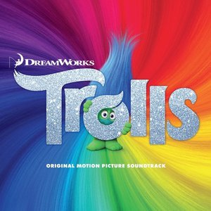 Trolls: The Original Motion Picture Soundtrack