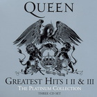 Queen - Greatest Hits I II & III - The Platinum Collection CD1
