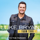 Luke Bryan - Farm Tour... Here's To The Farmer (EP)