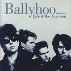 Echo & The Bunnymen - Ballyhoo - The Best Of