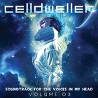 Celldweller - Soundtrack For The Voices In My Head Vol. 03
