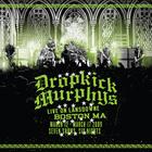 Dropkick Murphys - Live On Lansdowne