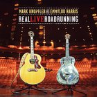 Mark Knopfler - Real Live Roadrunning (With Emmylou Harris)