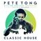 Pete Tong - Classic House (With The Heritage Orchestra, Under Jules Buckley)